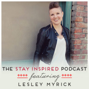 Lesley Myrick on The Stay Inspired Podcast with Kongit Farrell