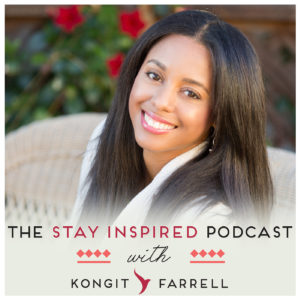 Kongit Farrell on The Stay Inspired Podcast