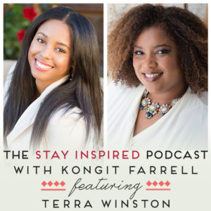 Terra Winston on The Stay Inspired Podcast with Kongit Farrell