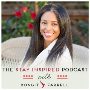 When NOT to Trust Your Heart on The Stay Inspired Podcast with Kongit Farrell